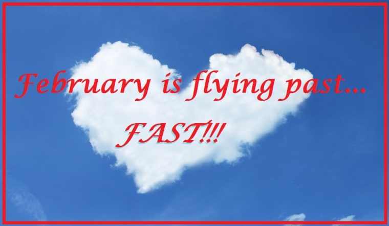 february-is-flying-past-fast